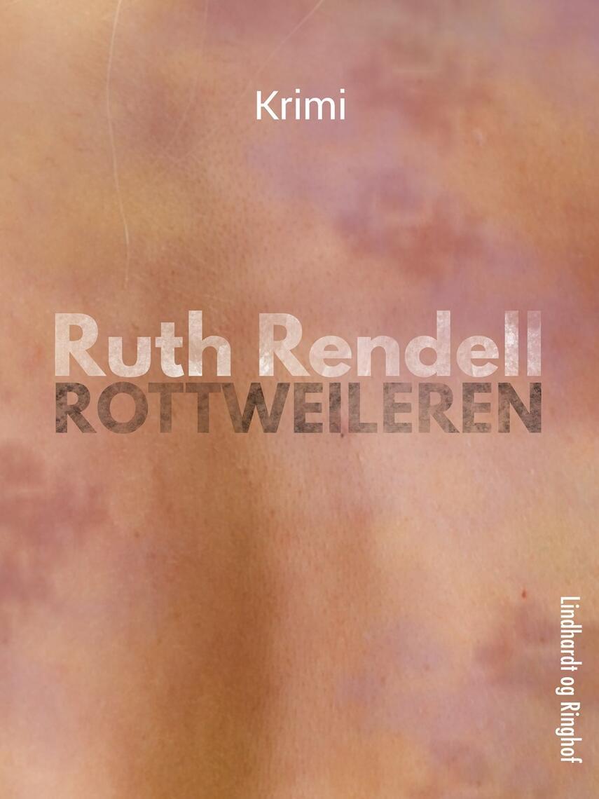 Ruth Rendell: Rottweileren : krimi