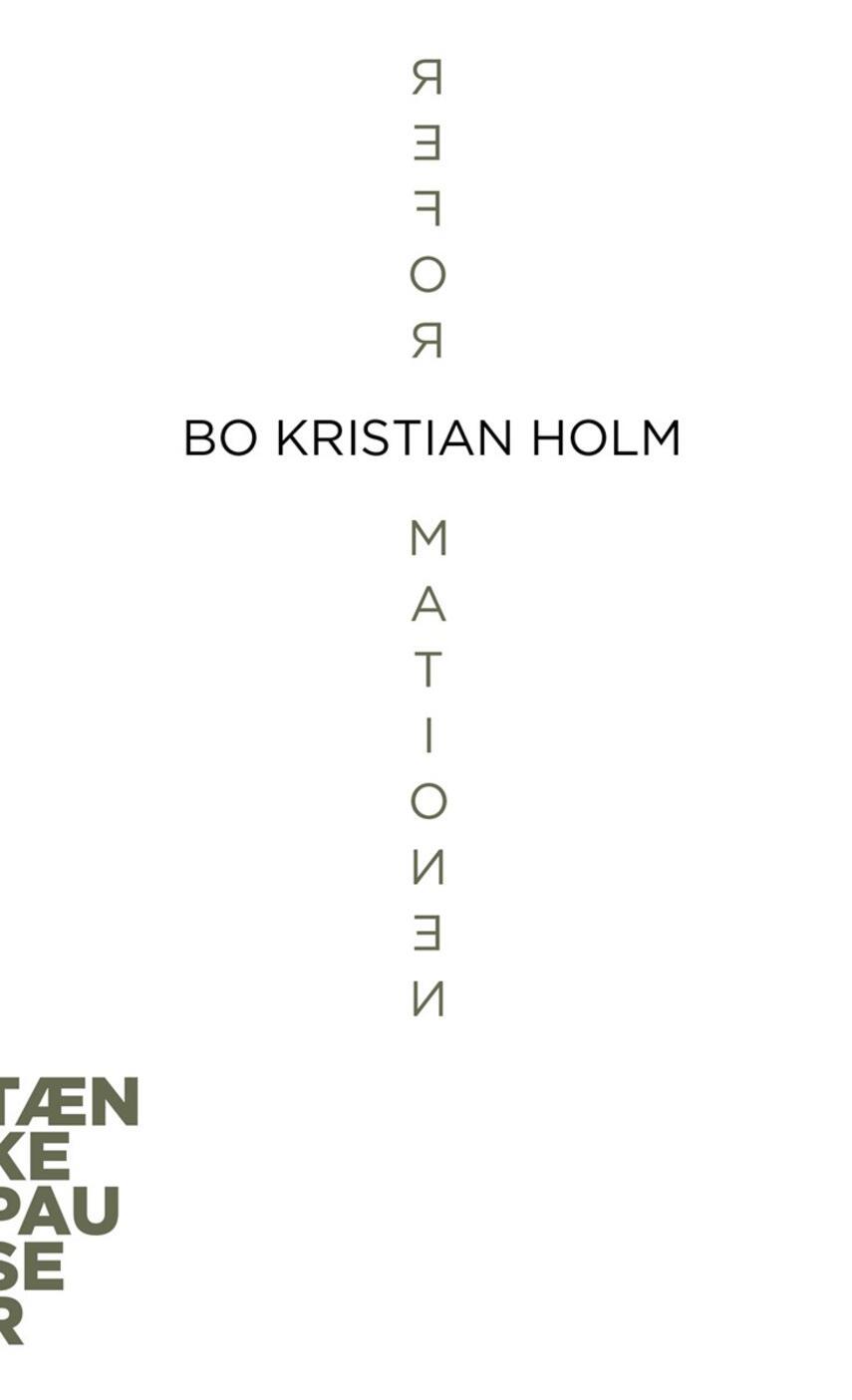 Bo Kristian Holm: Reformationen
