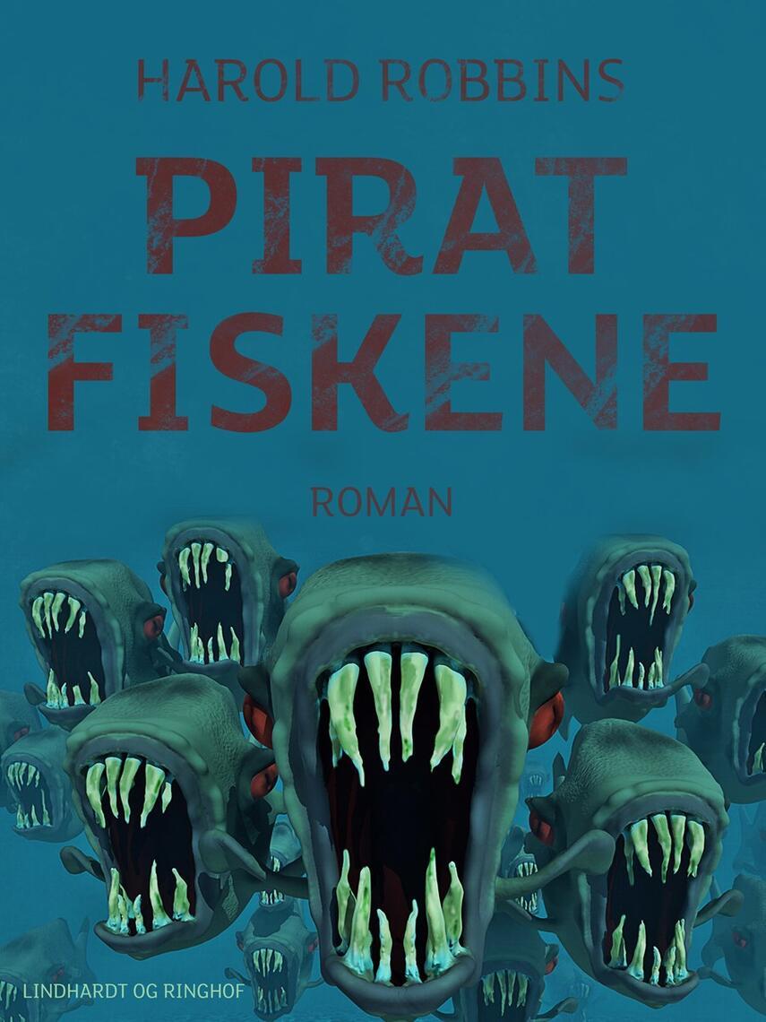 Harold Robbins: Piratfiskene