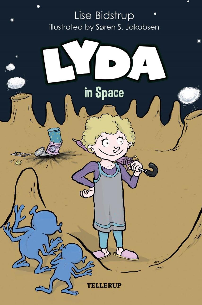 Lise Bidstrup: Lyda in space