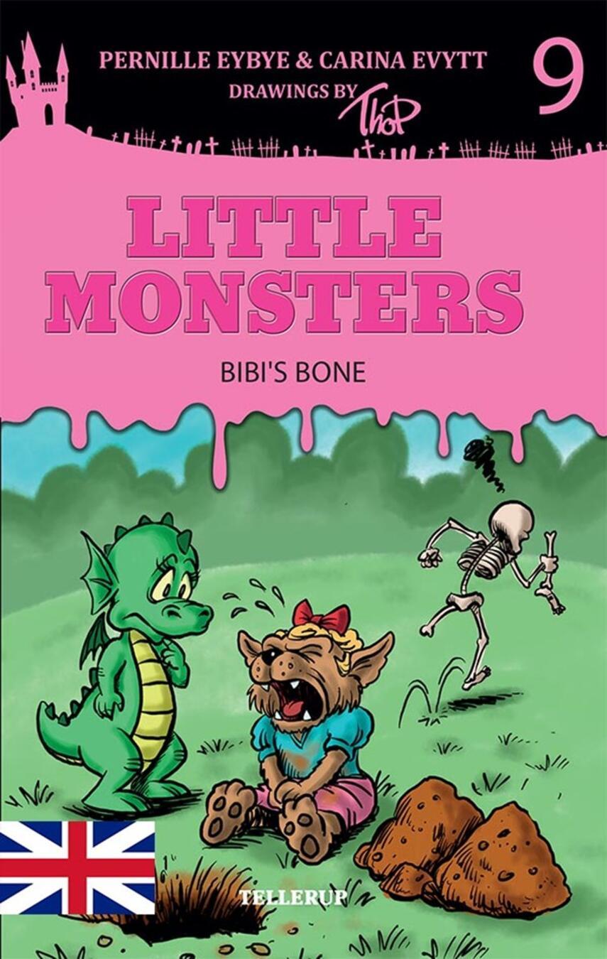 Pernille Eybye: Little monsters - Bibi's Bone