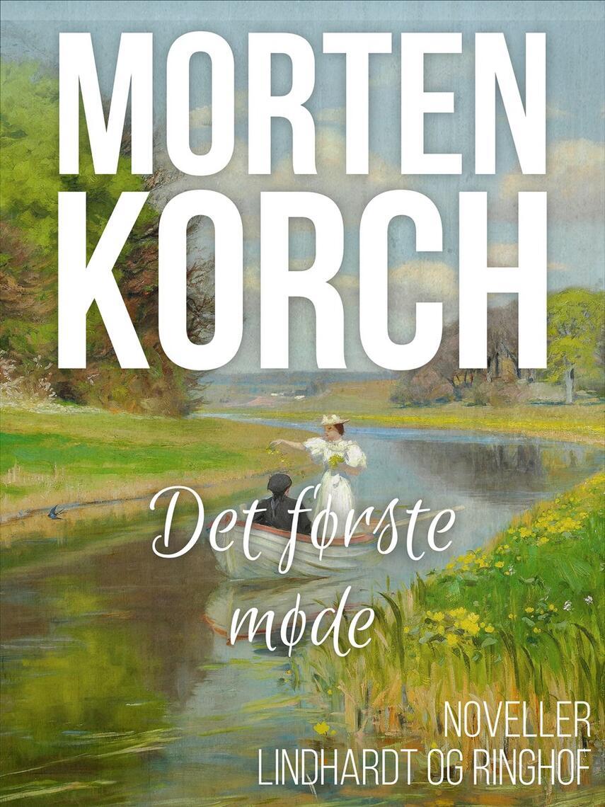Morten Korch: Det første møde : noveller