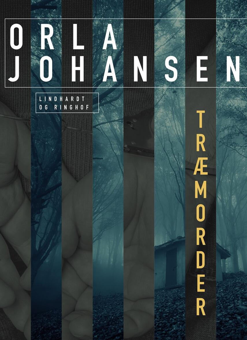 Orla Johansen (f. 1912): Træmorder