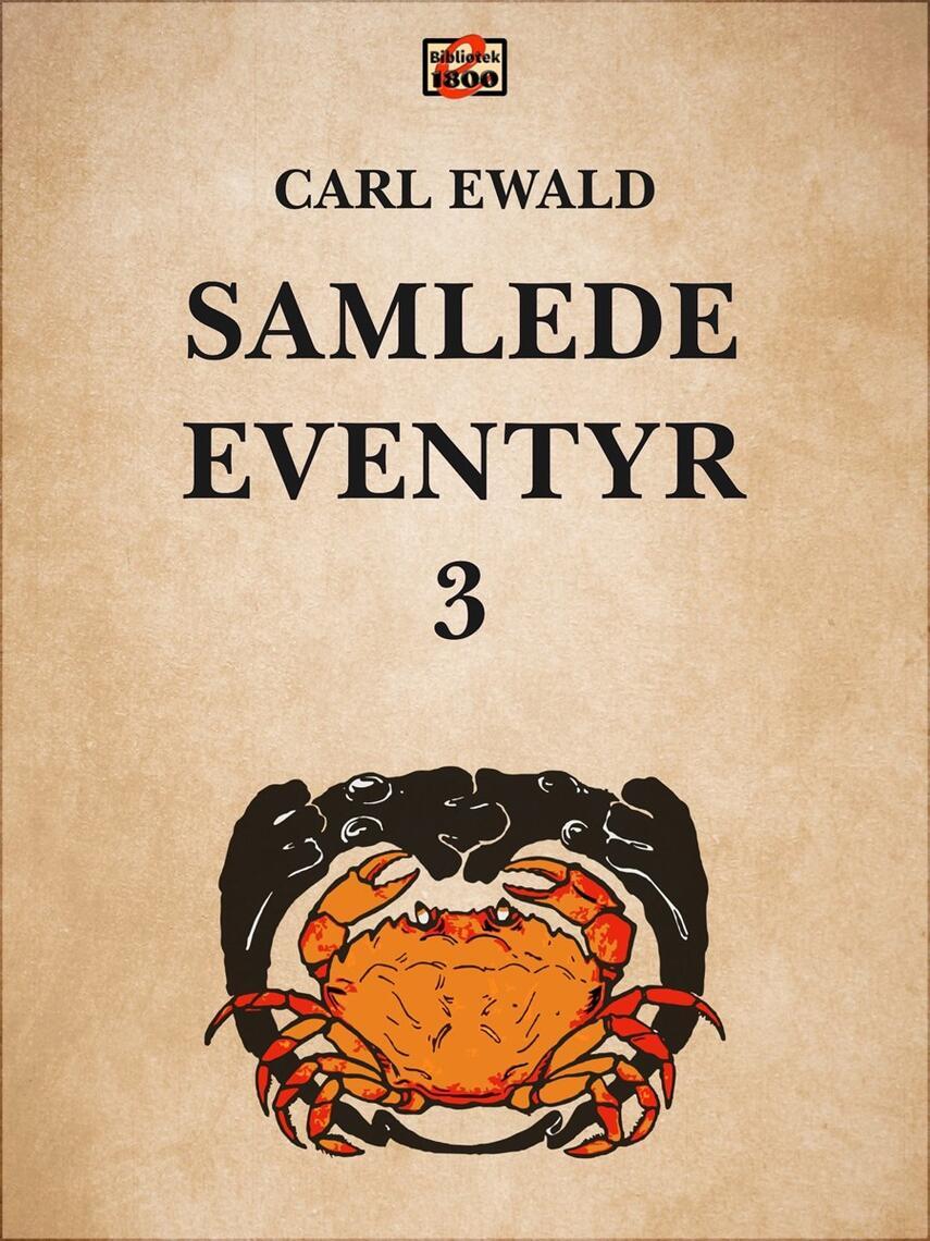 Carl Ewald: Samlede eventyr. 3