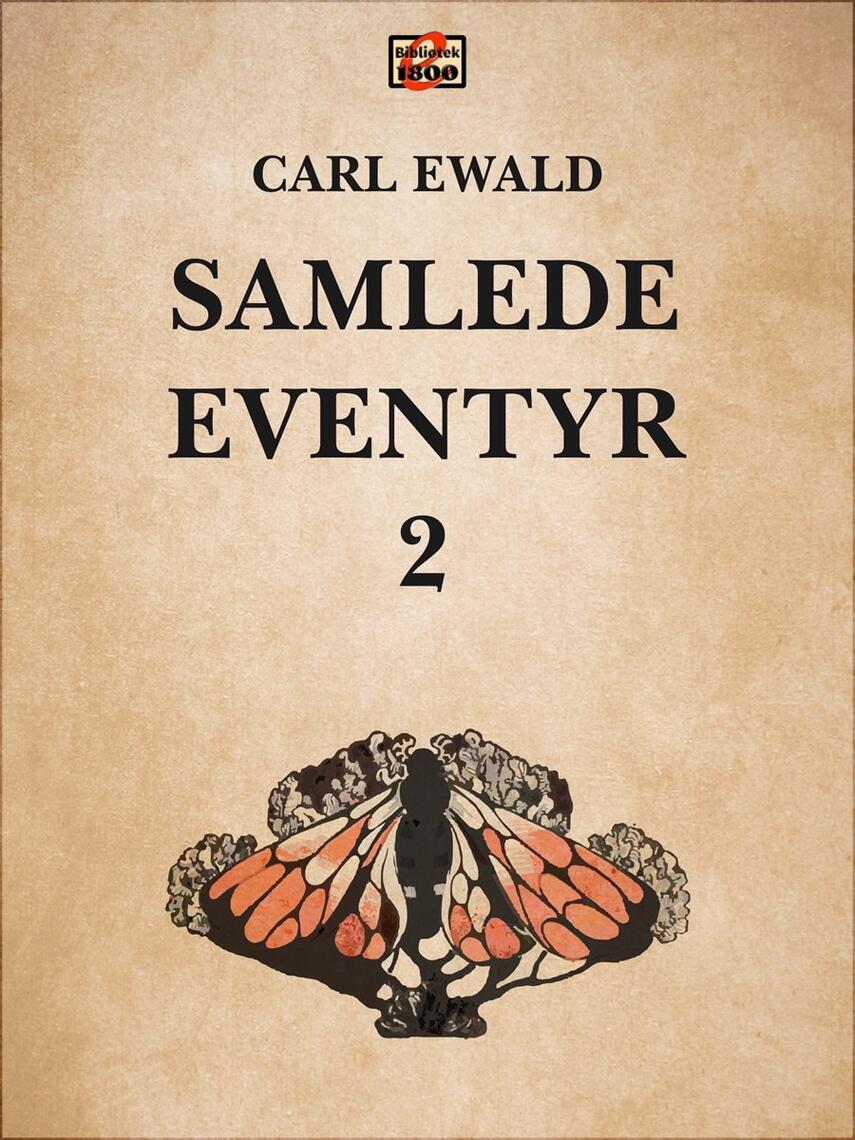 Carl Ewald: Samlede eventyr. 2