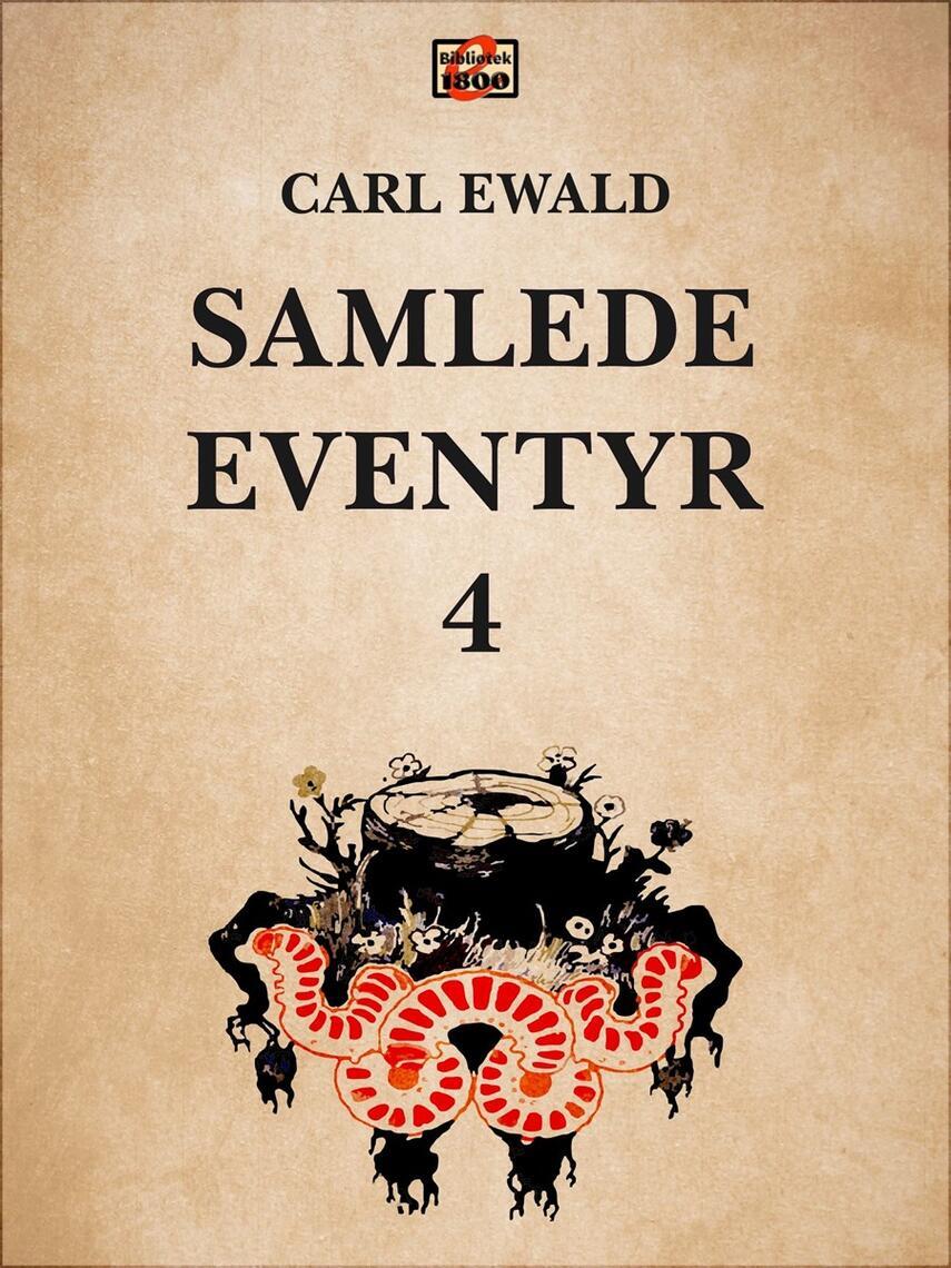 Carl Ewald: Samlede eventyr. 4