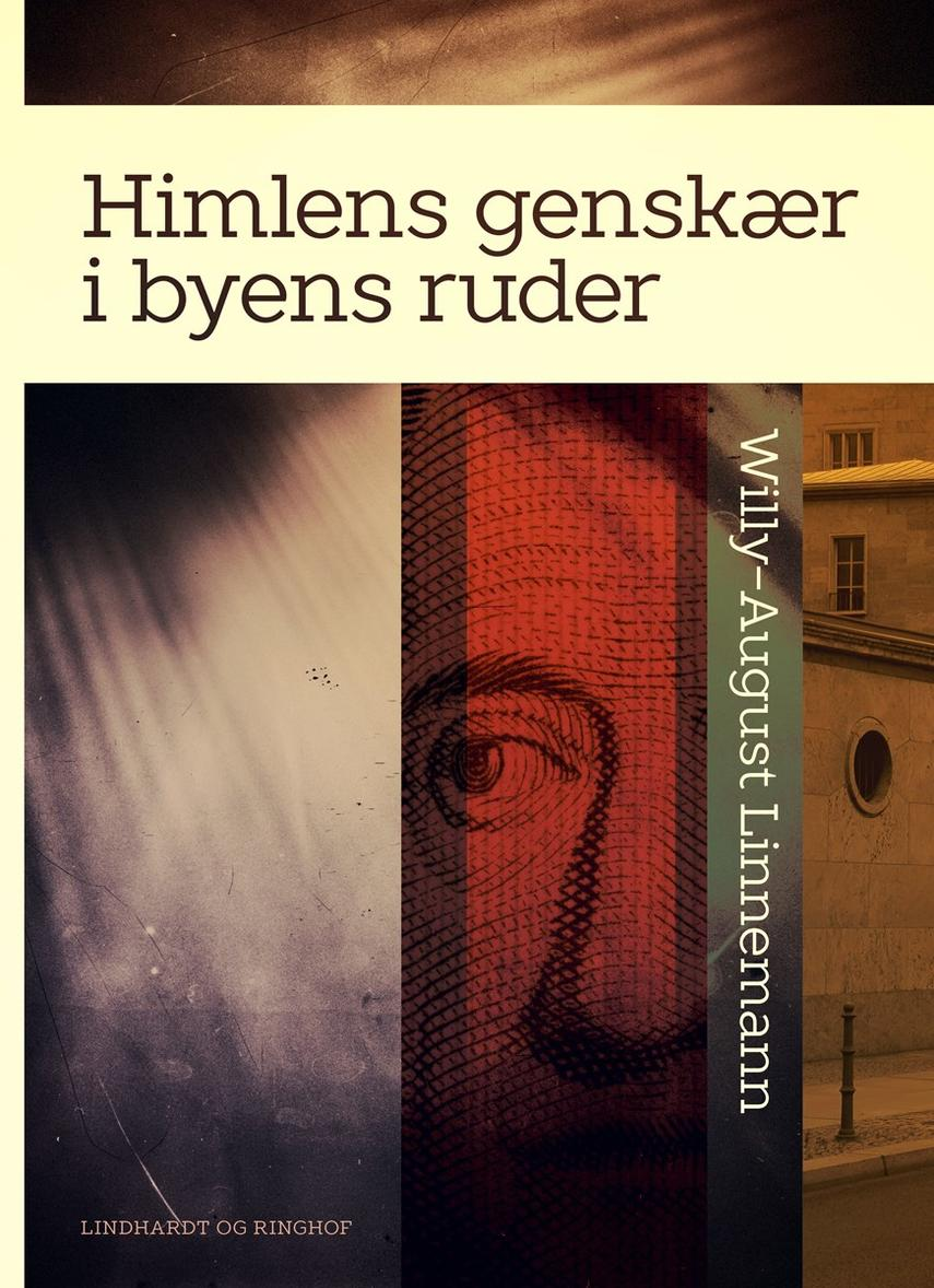 Willy-August Linnemann: Himlens genskær i byens ruder