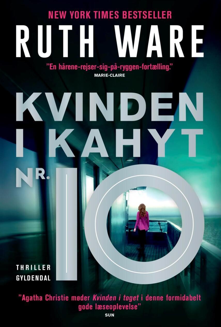 Ruth Ware (f. 1977): Kvinden i kahyt nr. 10 : thriller