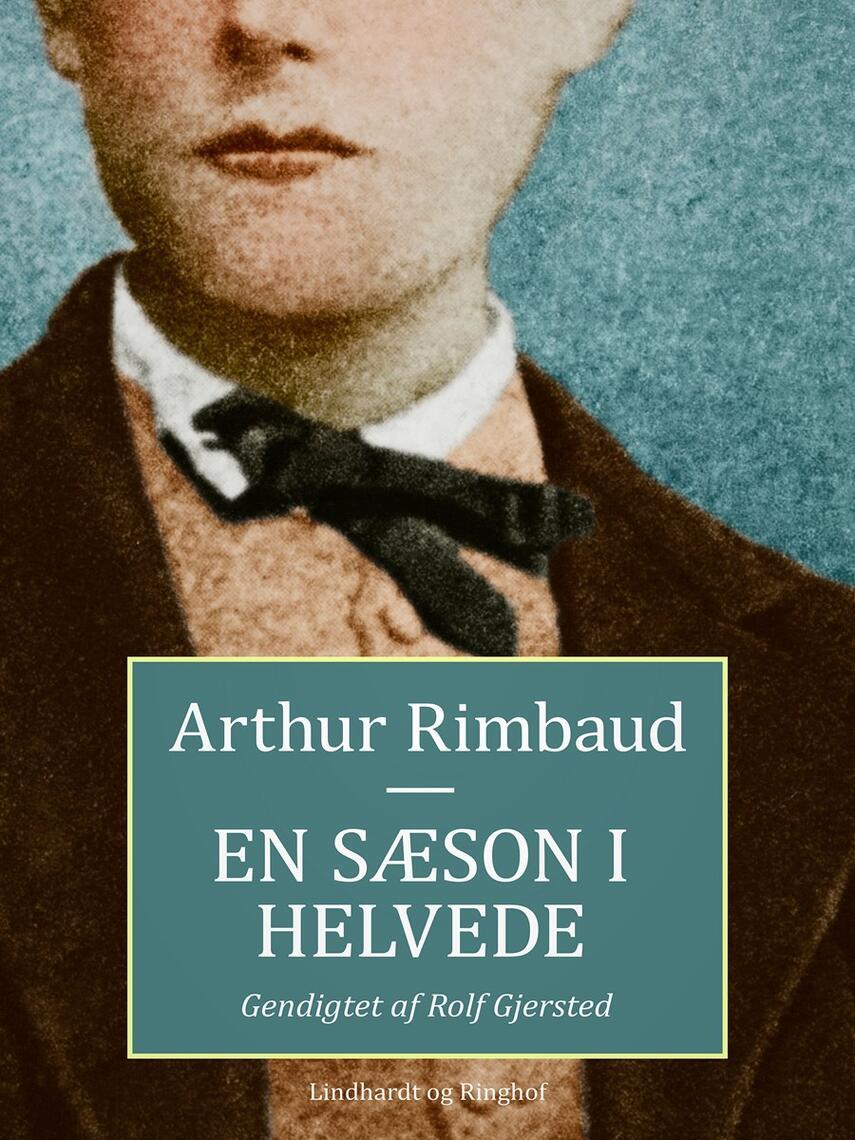 Arthur Rimbaud: En sæson i helvede