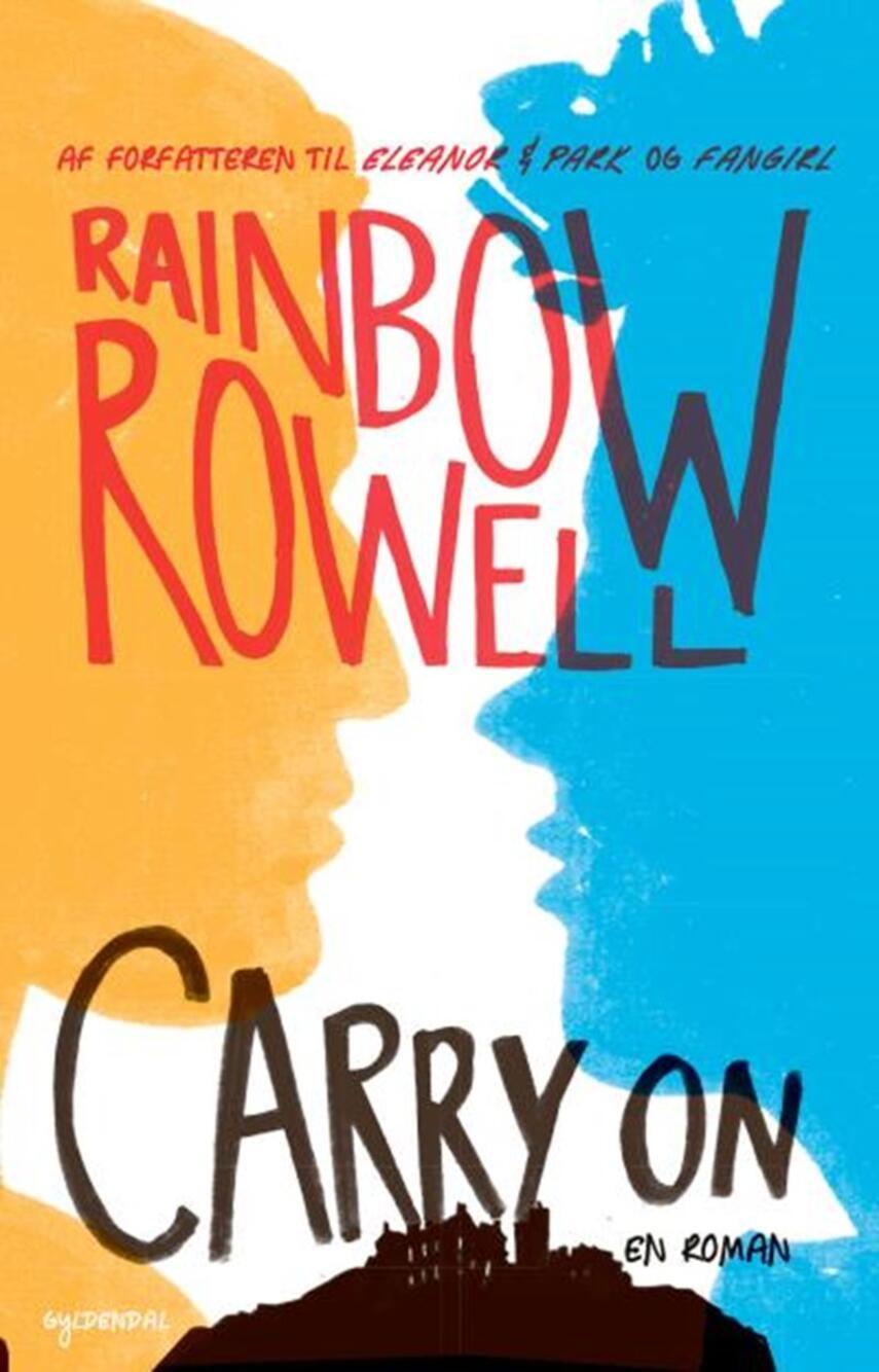 Rainbow Rowell (f. 1973): Carry on