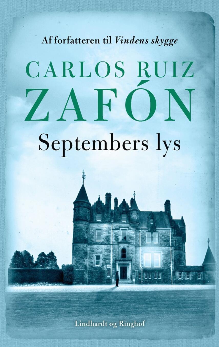 Carlos Ruiz Zafón: Septembers lys