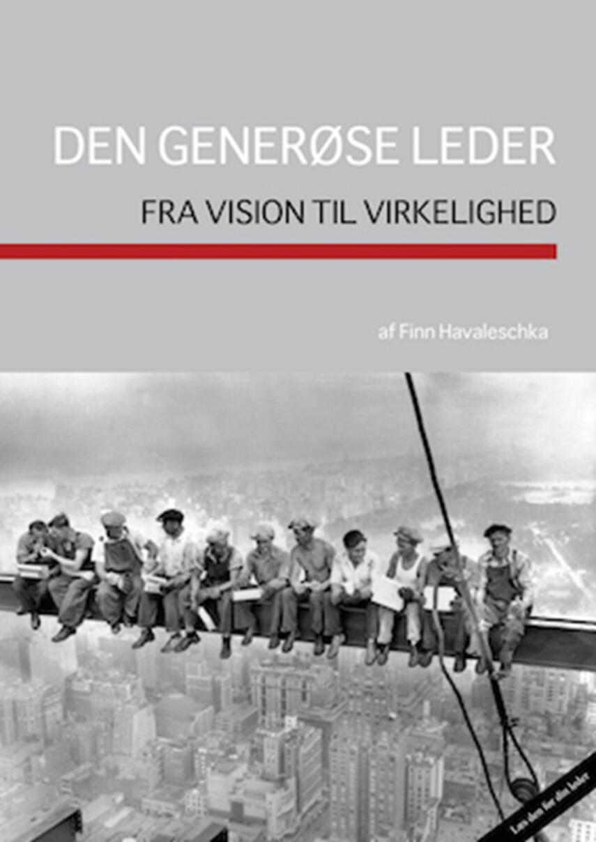 Finn Havaleschka: Den generøse leder : fra vision til virkelighed