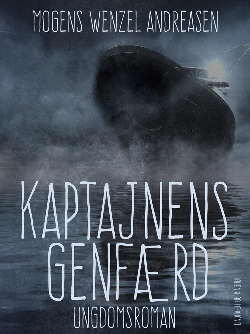Mogens Wenzel Andreasen: Kaptajnens genfærd : ungdomsroman