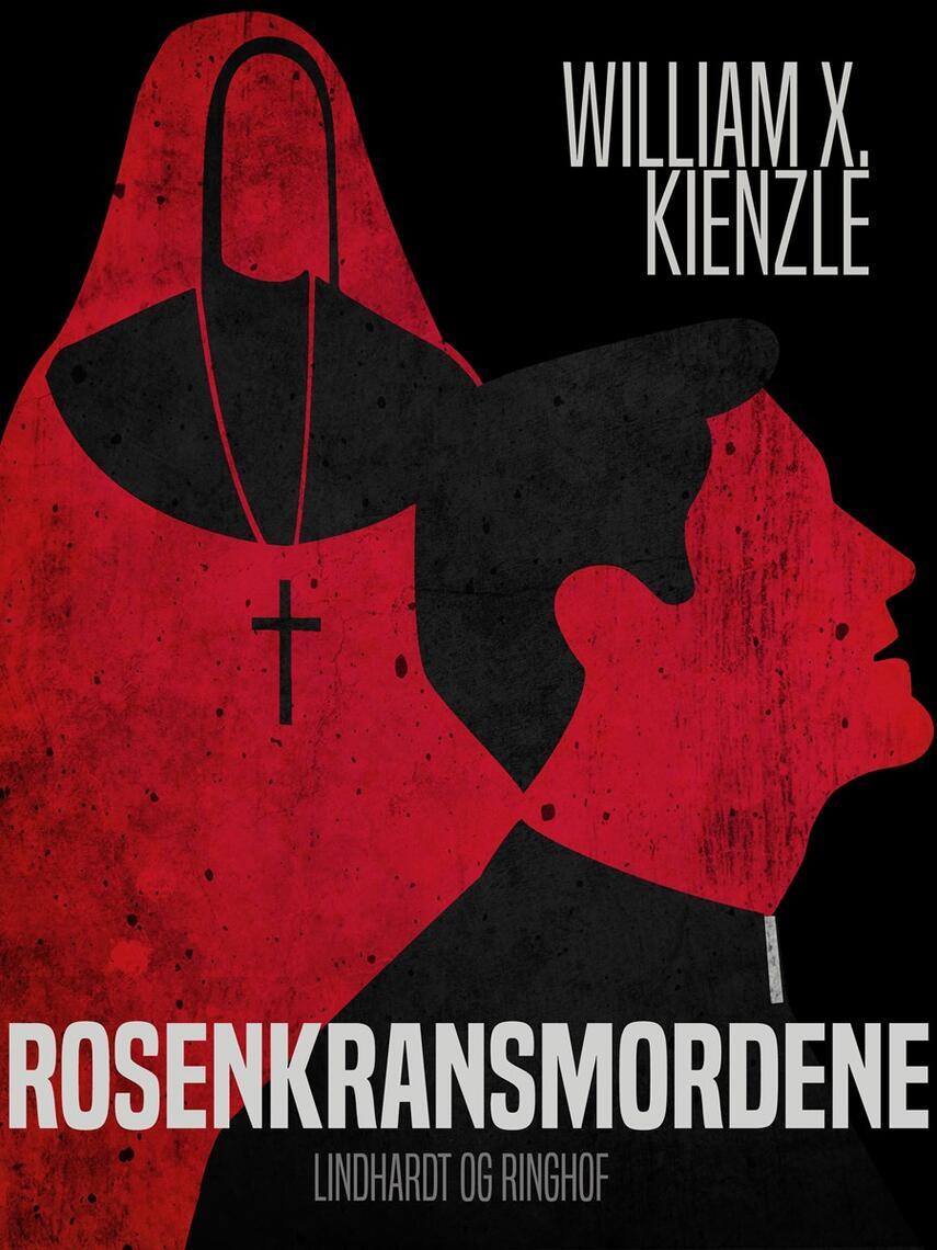 William X. Kienzle: Rosenkransmordene