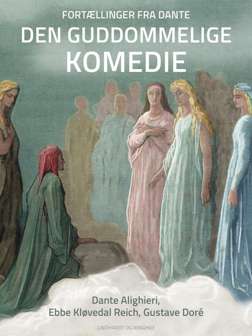 Ebbe Kløvedal Reich: Fortællinger fra Dante Den guddommelige komedie
