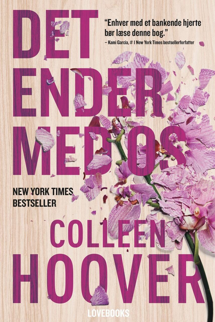 Colleen Hoover: Det ender med os
