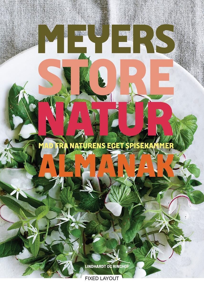 Claus Meyer, Søren Espersen: Meyers store naturalmanak : mad fra naturens eget spisekammer