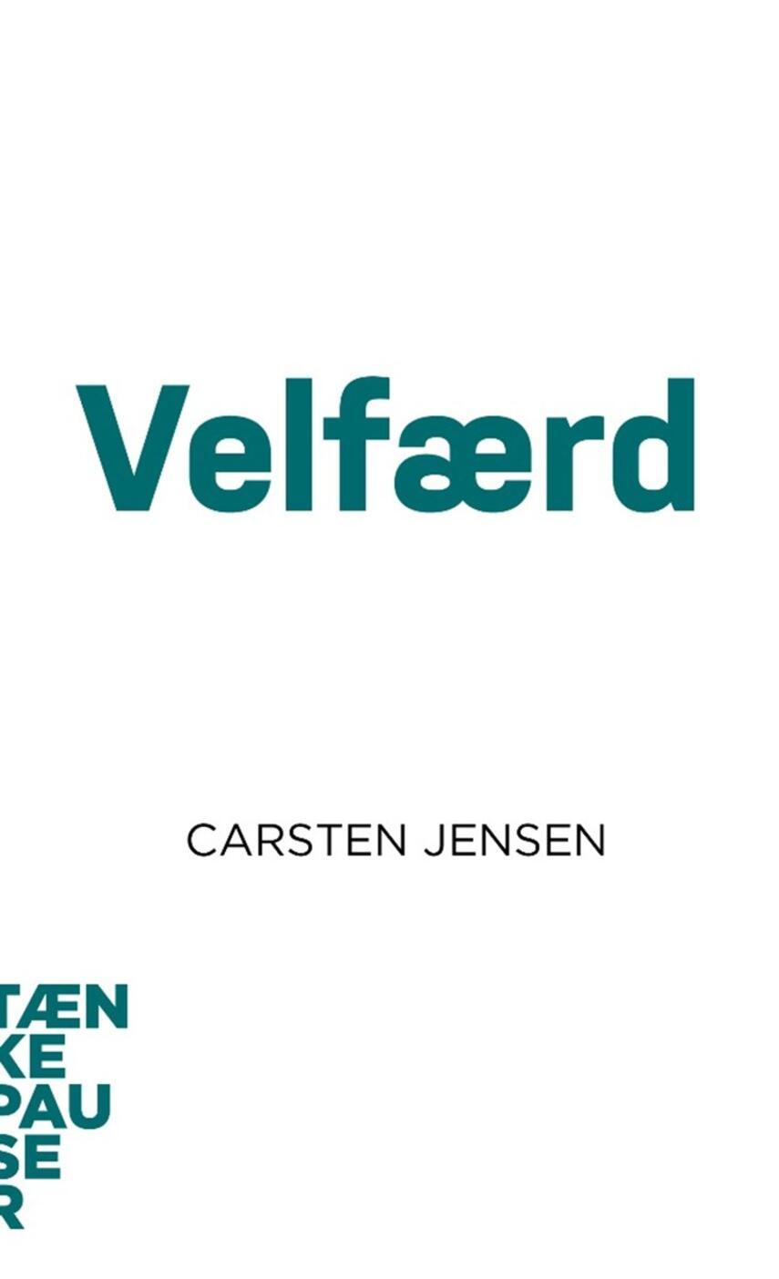 Carsten Jensen (f. 1980-10-08): Velfærd