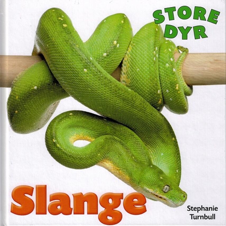 Stephanie Turnbull: Slange