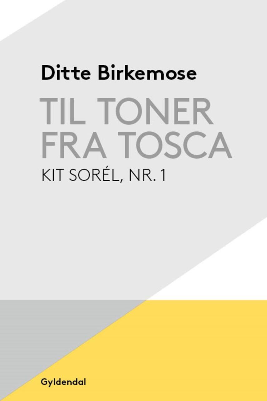 Ditte Birkemose: Til toner fra Tosca