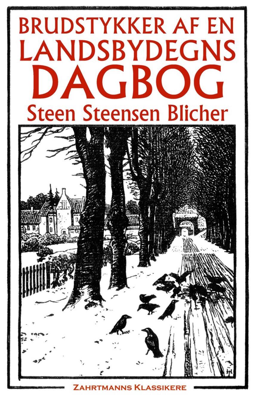 Steen Steensen Blicher (f. 1782): Brudstykker af en landsbydegns dagbog