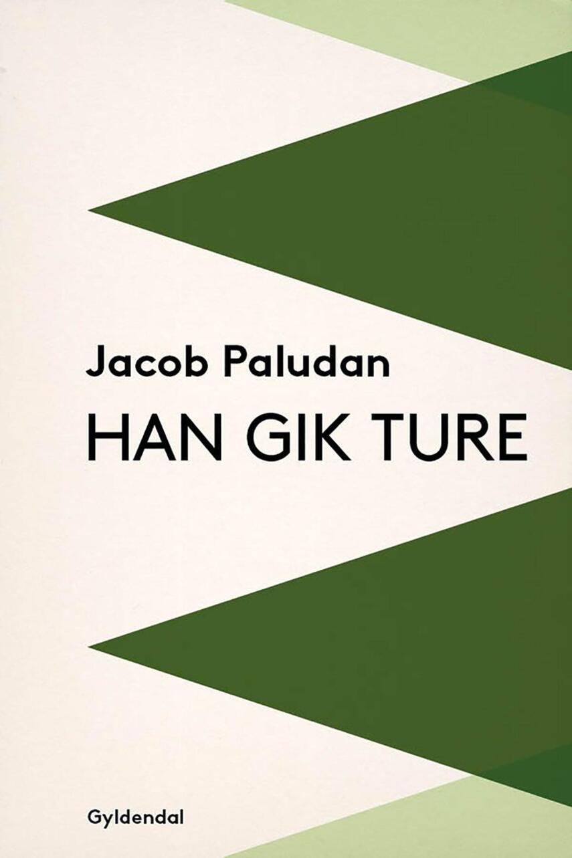 Jacob Paludan: Han gik ture