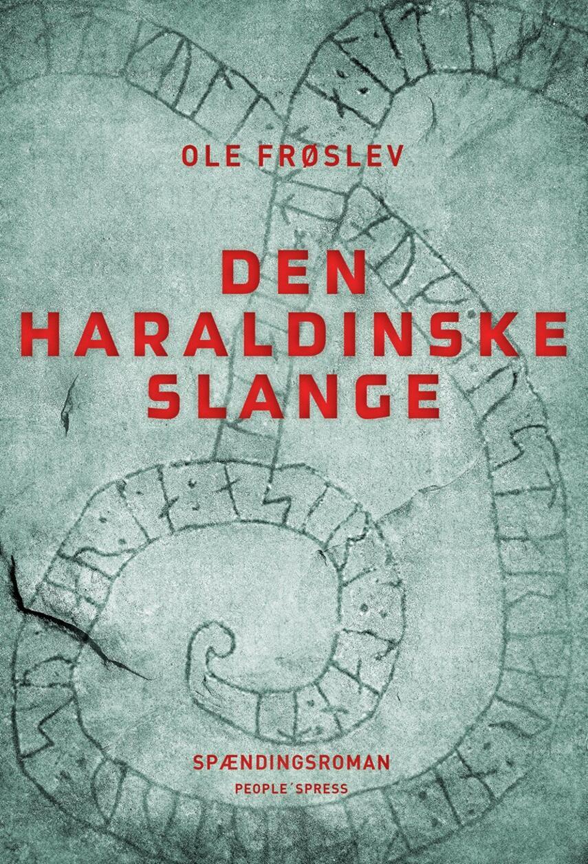 Ole Frøslev: Den haraldinske slange