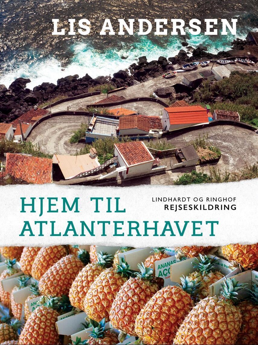 Lis Andersen (f. 1918): Hjem til Atlanterhavet