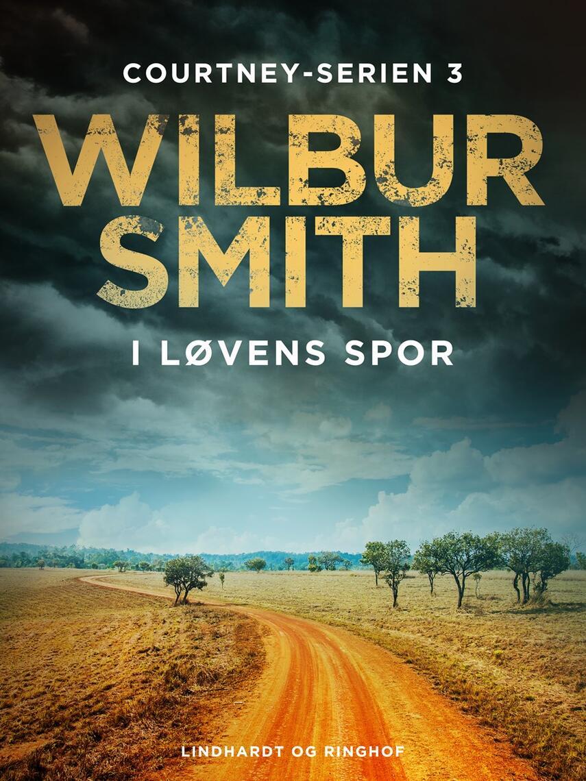 Wilbur A. Smith: I løvens spor
