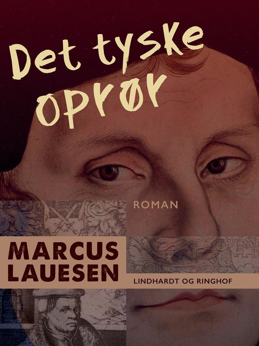 Marcus Lauesen: Det tyske oprør : roman