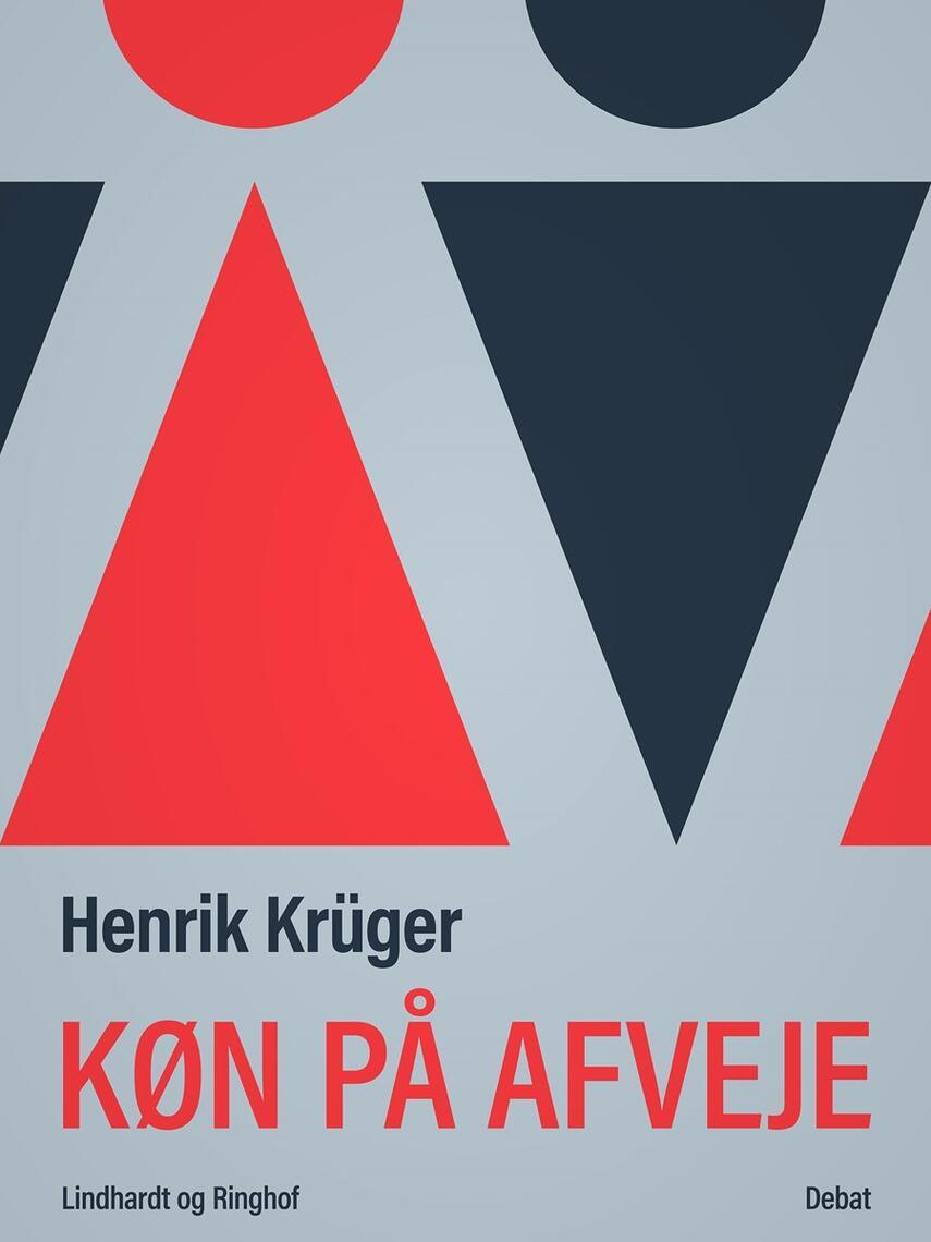 Henrik Krüger: Køn på afveje
