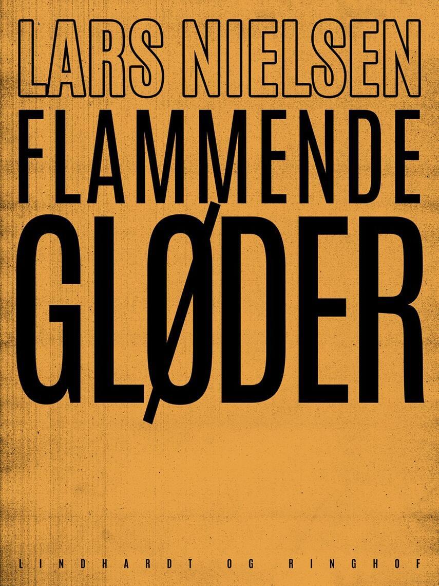 Lars Nielsen (f. 1892): Flammende gløder