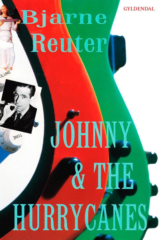 Bjarne Reuter: Johnny & The Hurrycanes