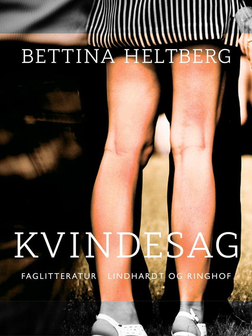 Bettina Heltberg: Kvindesag