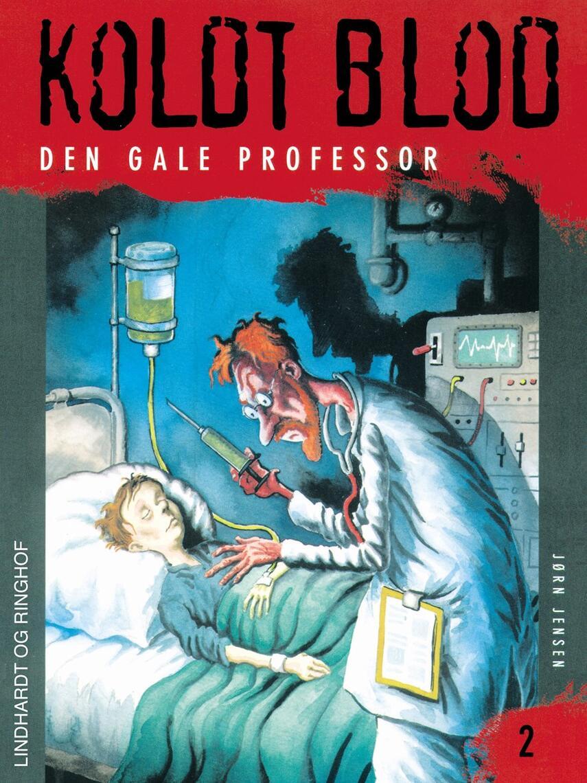 Jørn Jensen (f. 1946): Den gale professor