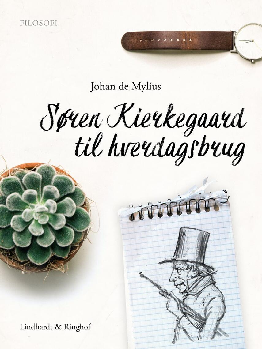 Søren Kierkegaard: Søren Kierkegaard til hverdagsbrug