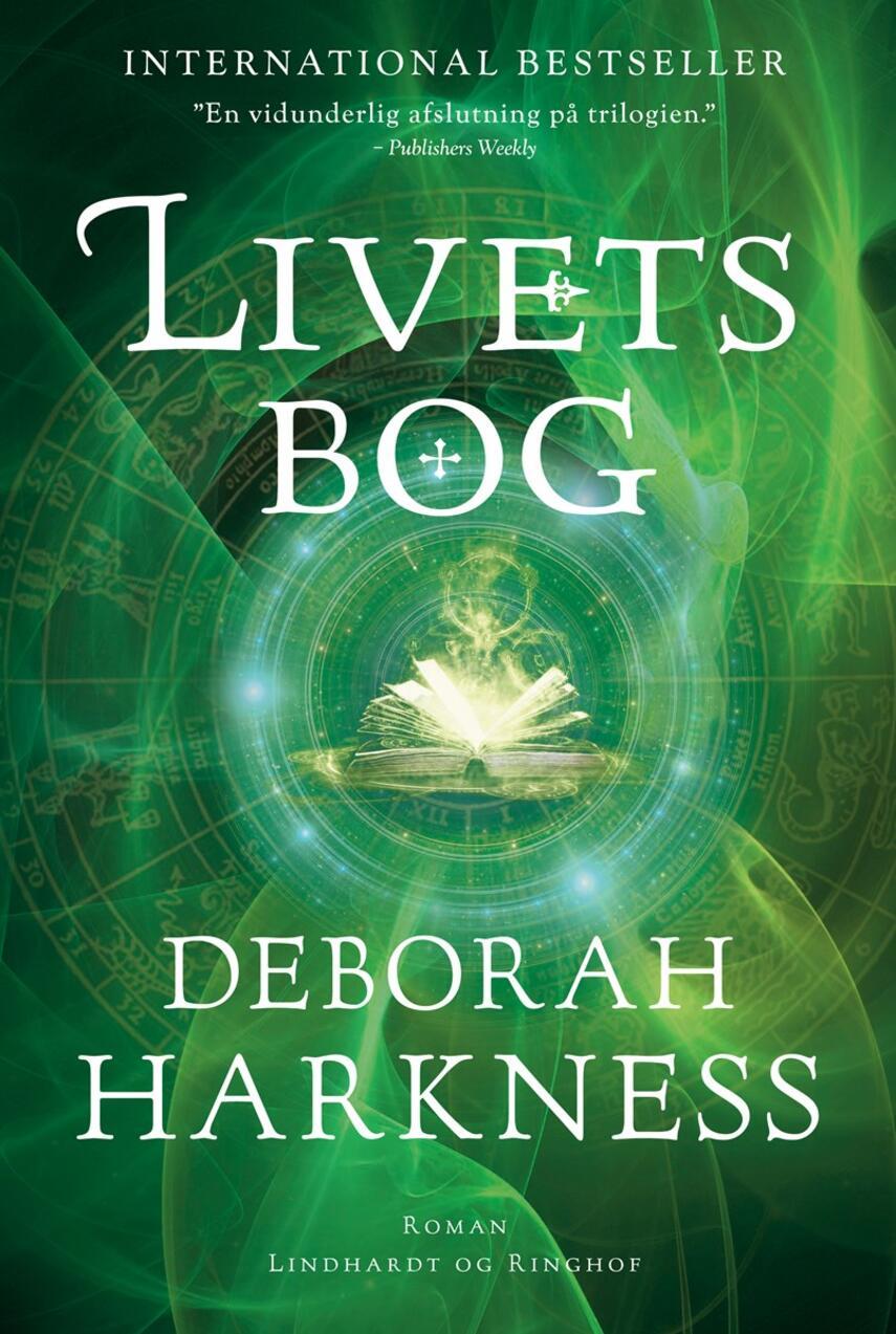 Deborah Harkness: Livets bog