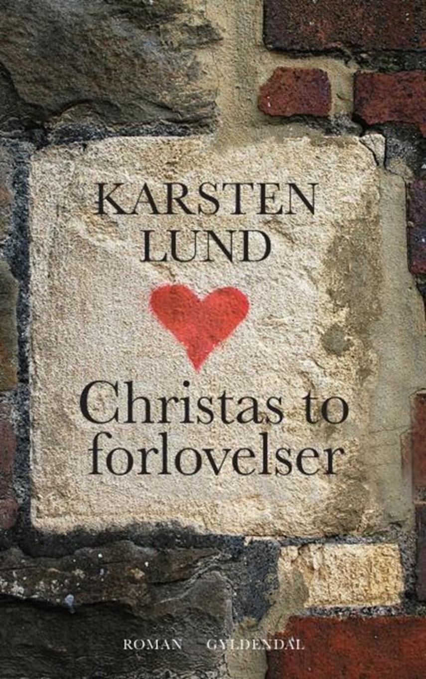 Karsten Lund (f. 1954): Christas to forlovelser