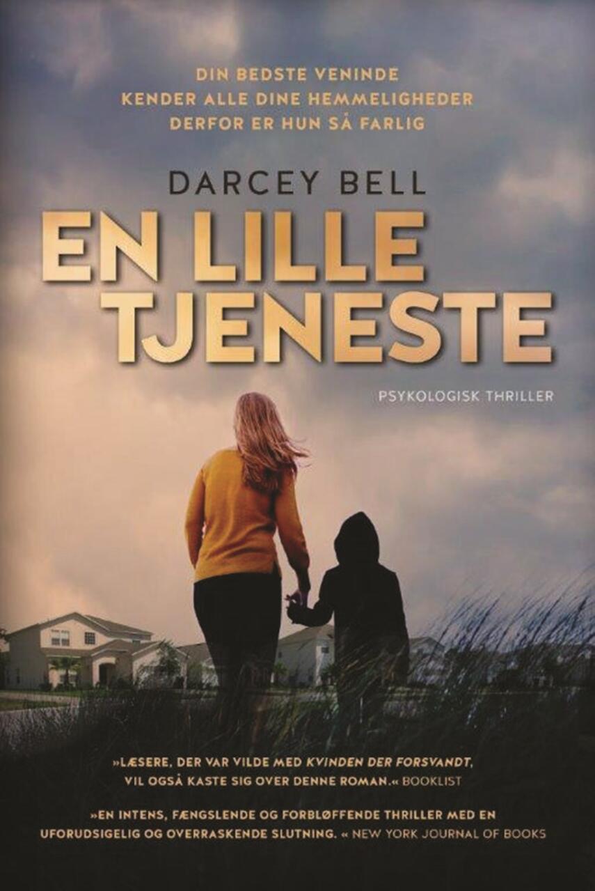 Darcey Bell (f. 1981): En lille tjeneste : psykologisk thriller