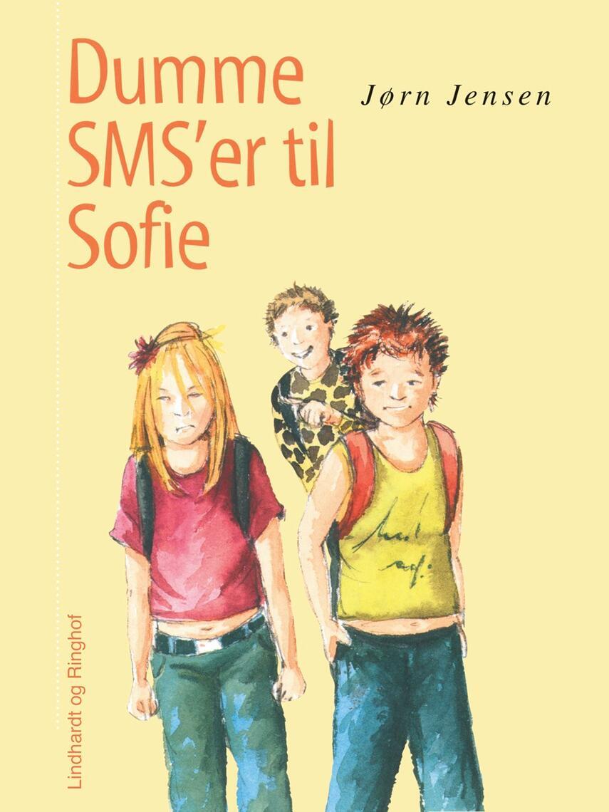 Jørn Jensen (f. 1946): Dumme SMS'er til Sofie
