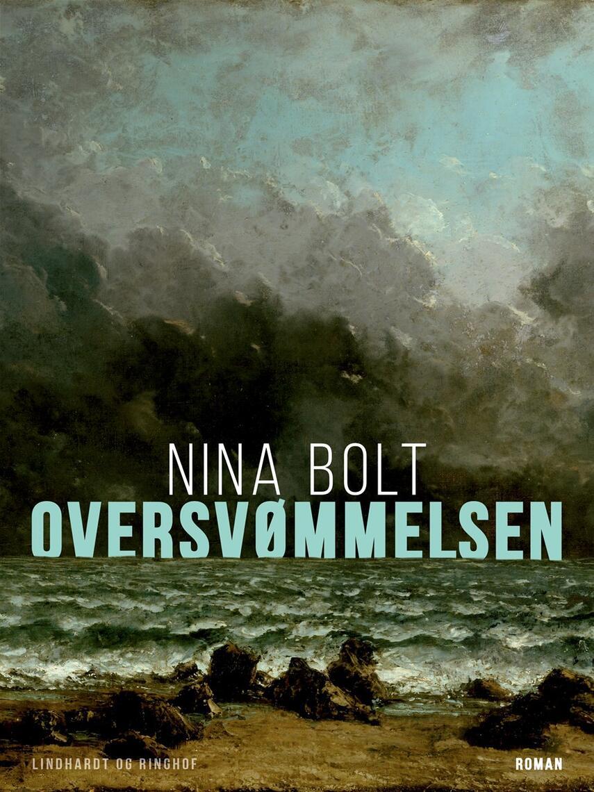Nina Bolt: Oversvømmelsen : roman