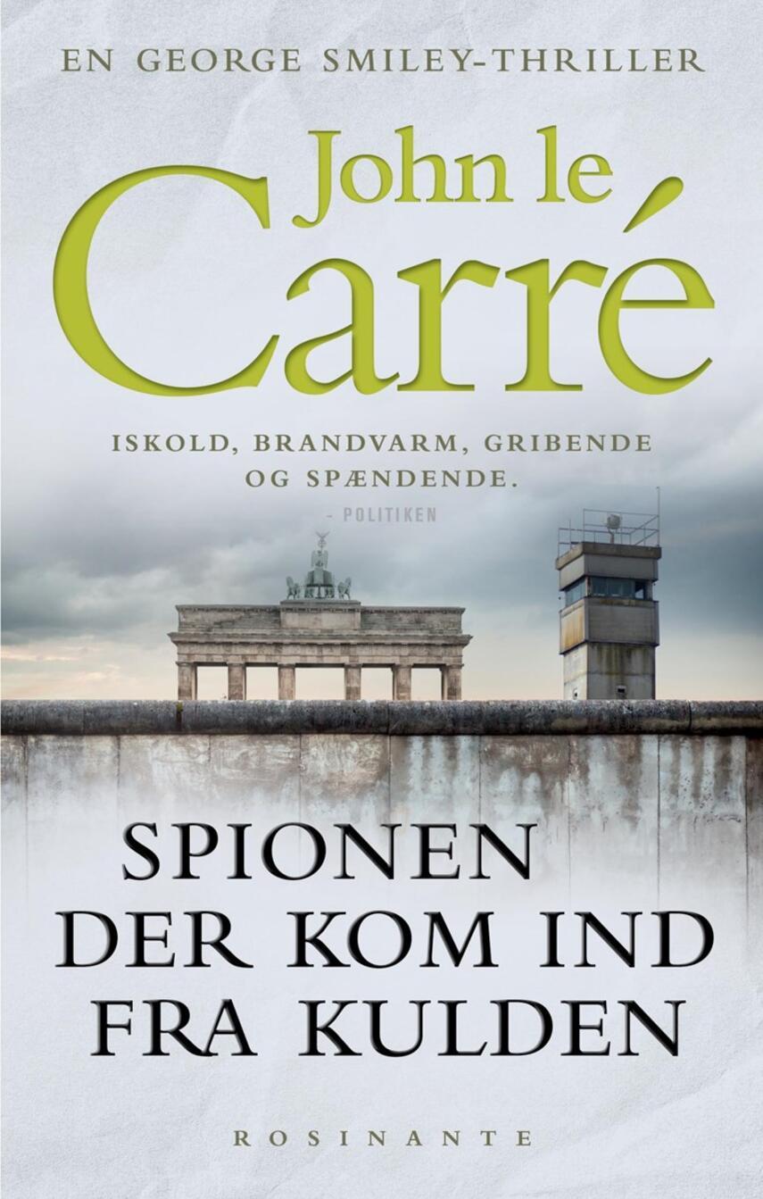 John Le Carré: Spionen der kom ind fra kulden
