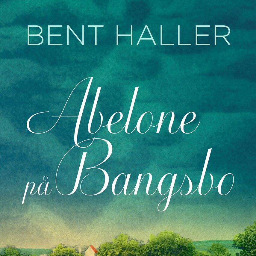 Bent Haller: Abelone på Bangsbo