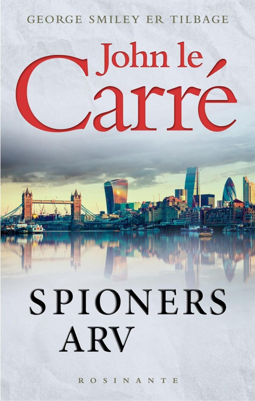 John Le Carré: Spioners arv