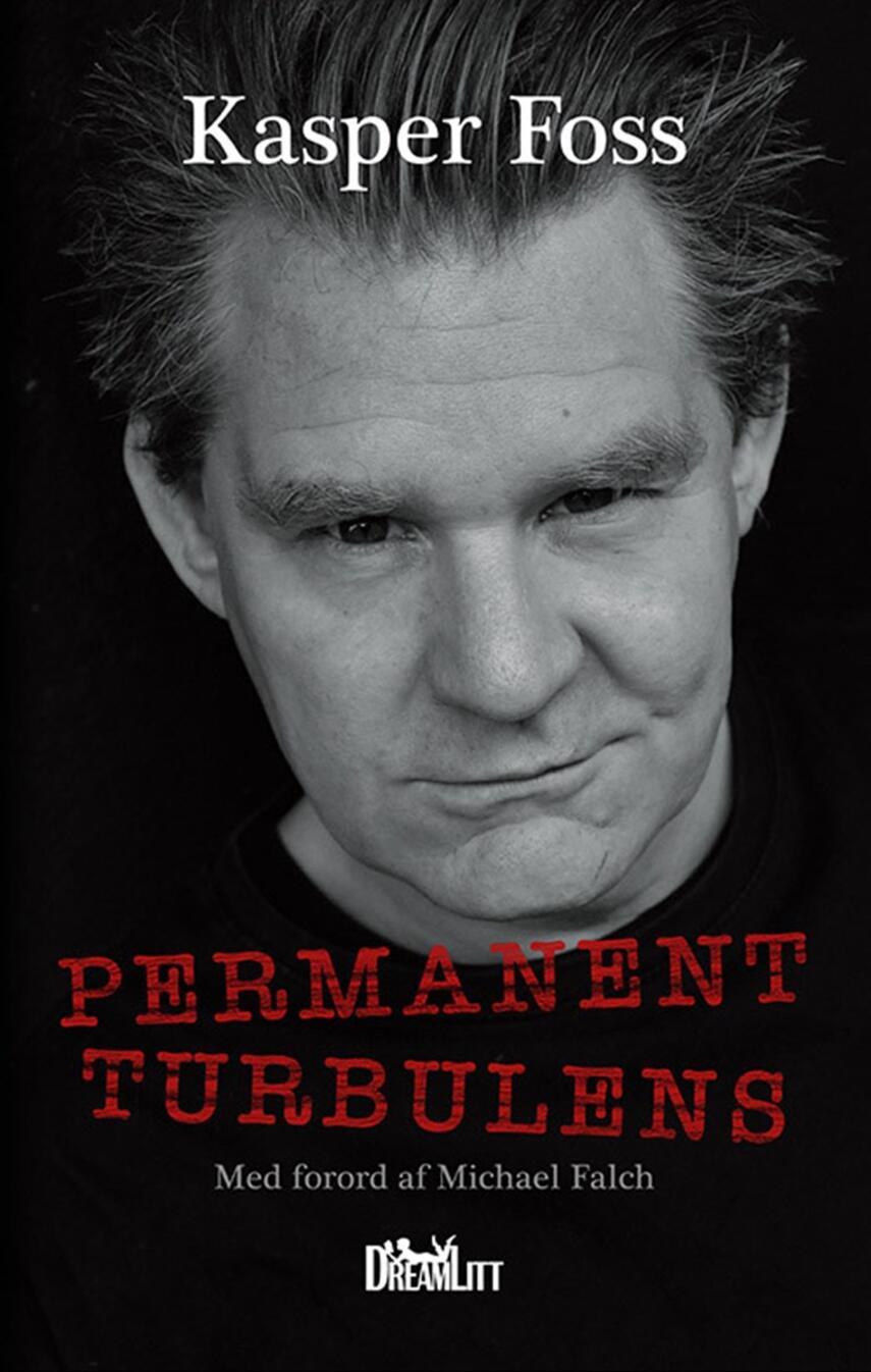 Kasper Foss: Permanent turbulens