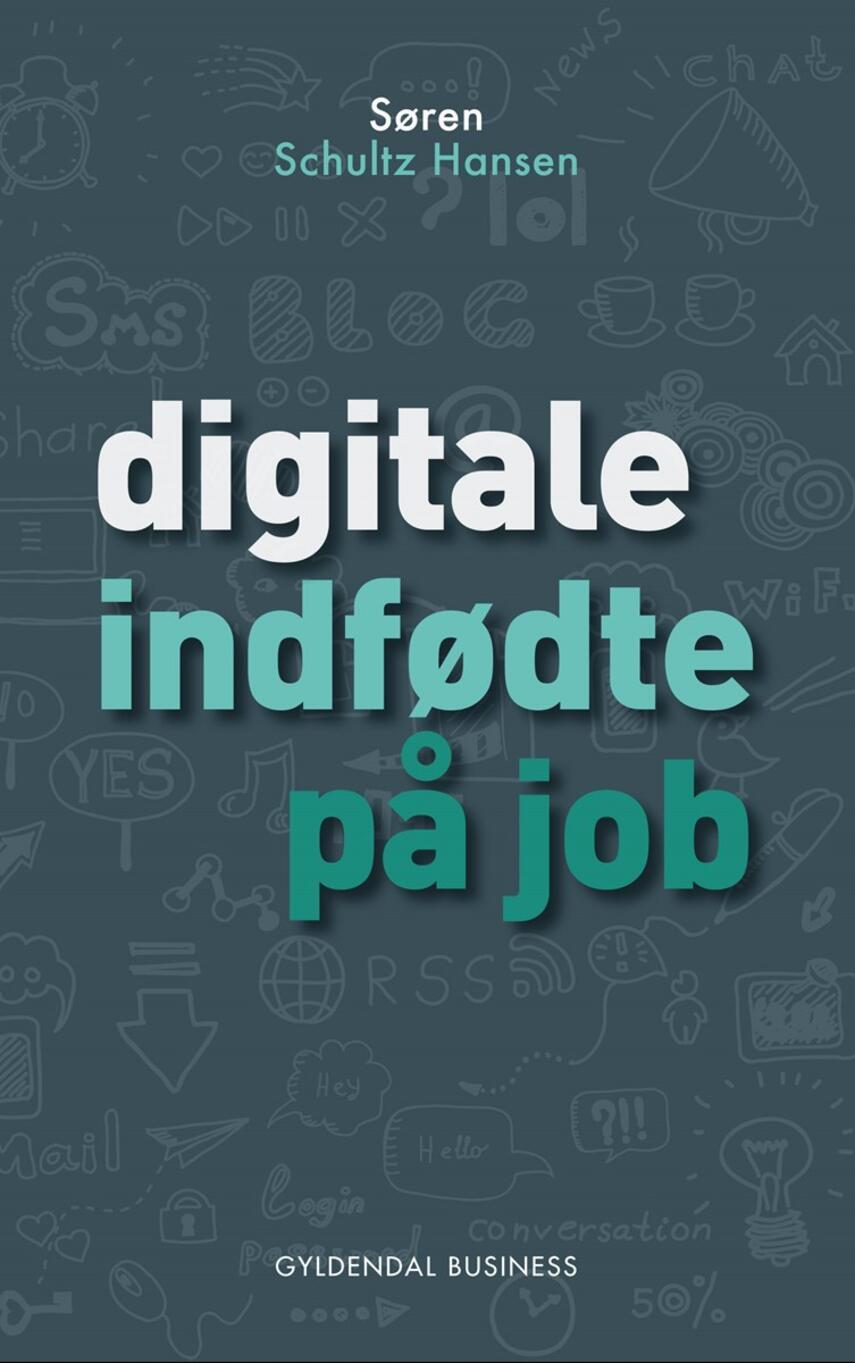 Søren Schultz Hansen: Digitale indfødte på job