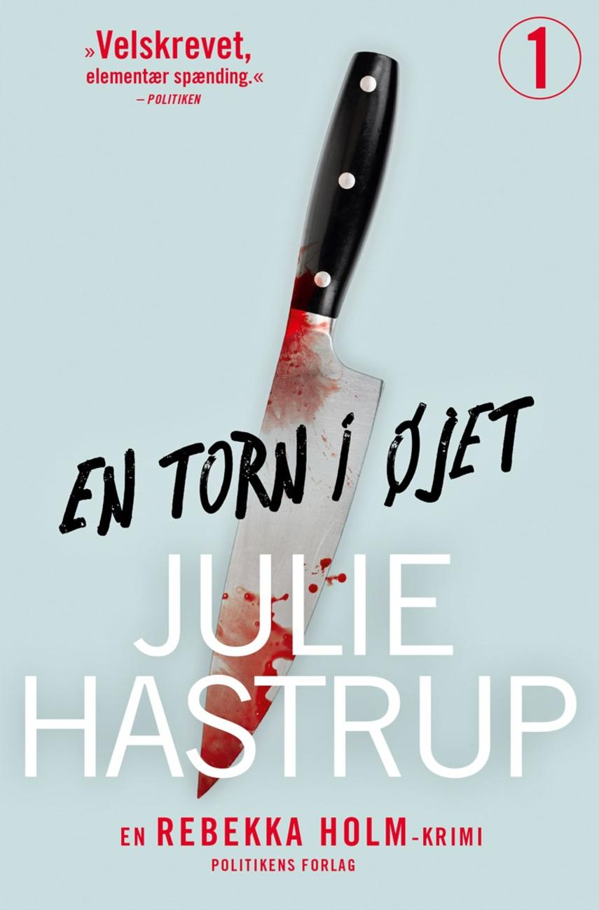 Julie Hastrup: En torn i øjet