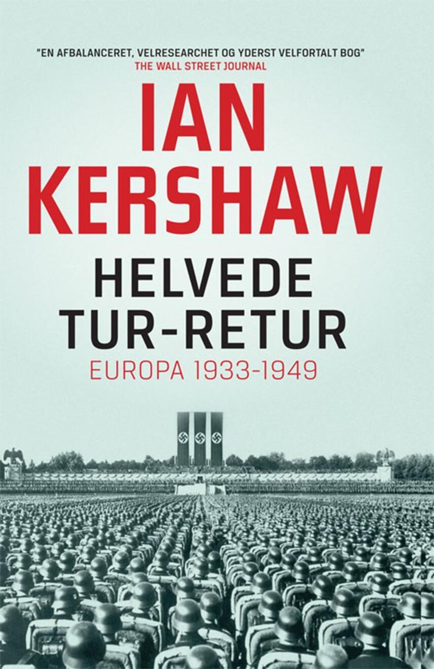 Ian Kershaw: Helvede tur-retur : Europa 1933-1949