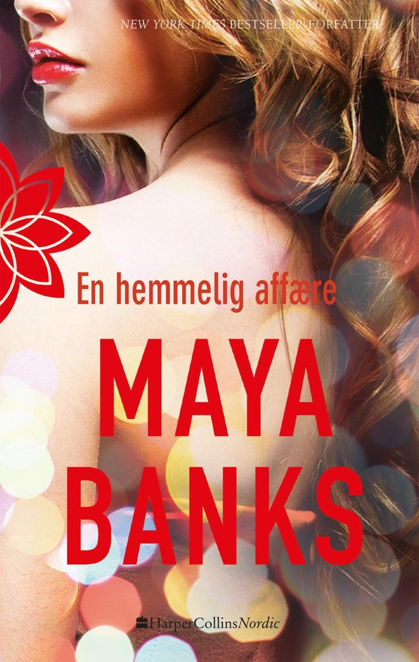 Maya Banks: En hemmelig affære