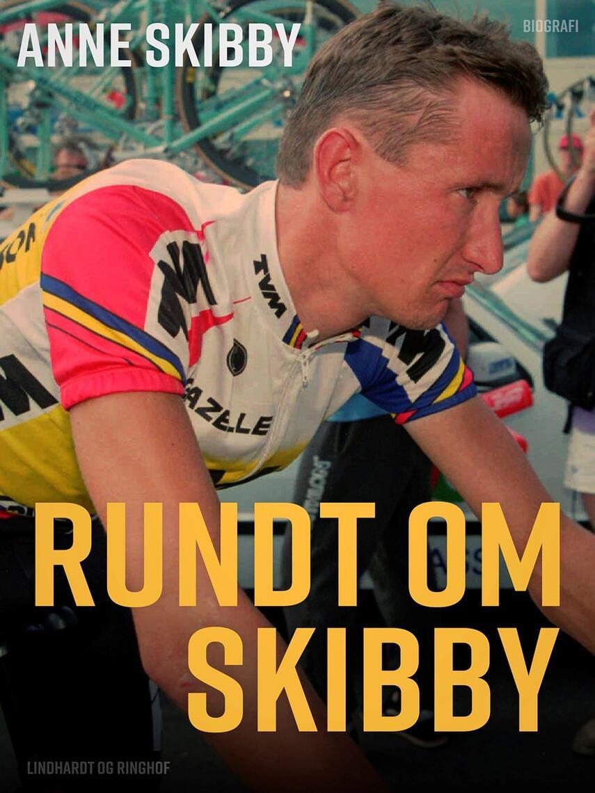 Anne Skibby: Rundt om Skibby